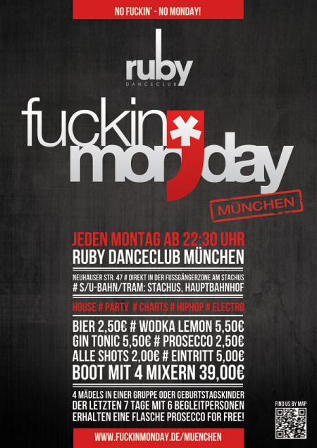 FUCKIN' MONDAY: Holiday Break Party! am Montag, den 13.08.18 um 22:30 Uhr, Ruby, München